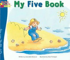 Check it out at the Orlando Public Library My Five Book by Jane Belk Moncure Summary: Little Five, a spirited boy, enjoys counting things that come in fives, including shells, fish, and carrots.