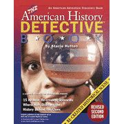 The American History Detective Book, Revised Second Edition  -               By: Stacie Hutton