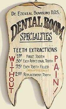 cool vintage dental sign