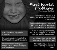 life, fwp, funni, le giggl, first world problems