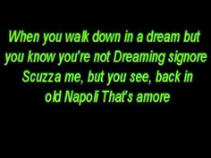 Dean Martin - That's Amore Lyrics....Dean Martin...a funny man with a voice so romantic..but this one is a classic....