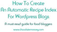 How To Create An Automatic Recipe Index For WordPress Blogs