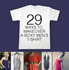 If you enjoyed Shirt Kong's blog post about T-shirt Transformations, then you'll love this Buzzfeed article, which features a list of their favorite ways to refashion a men's boxy T-shirt.