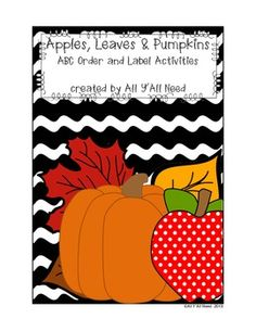 Apples, Leaves and Pumpkins:   ABC Order and Label Activities