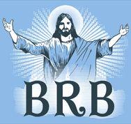 god, laugh, easter, faith, funni, jesus freak, brb, christian humor, t shirts