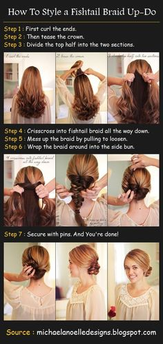 A Fishtail Braid Up-Do  How To Style :  Step 1 : First curl the ends.  Step 2 : Then tease the crown.  Step 3 : Divide the top half into the two sections.  Step 4 : Crisscross into fishtail braid all the way down.  Step 5 : Mess up the braid by pulling to loosen.  Step 6 : Wrap the braid around into the side bun.  Step 7 : Secure with pins. And You're done!
