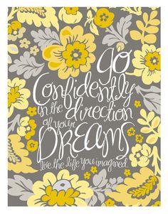 11x14 Poster - Go Confidently - Yellow. $20.00, via Etsy.