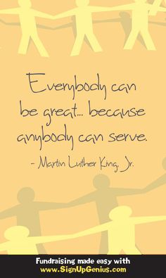 """Everybody can be great... because anybody can serve."" Martin Luther King, Jr. #MLK #Quotes #Serve"