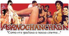 PORNOCHANCHADA - FILMES COMPLETOS - BOCA DO LIXO