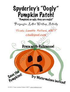 """Halloween Persuasive Writing Activity: Spyderleys """"Oogly"""" Pumpkin Patch from Chalkspot.com on TeachersNotebook.com -  (29 pages)  - Halloween art and persuasive letter writing activity!"""