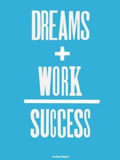 work, math problems, dream come true, dreams, inspir, daily motivation, fitness goals, success, quot