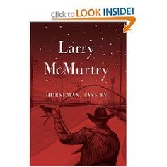 """""""Horseman, Pass By"""" by Larry McMurty is recommended by Stacy Dean Campbell from the television series 'Bronco Roads'"""