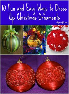 10 Fun and Easy Way to Dress Up Christmas Ornaments – DIY & Crafts