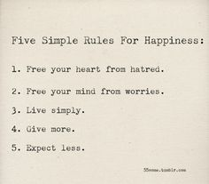Five simple rules for happiness.