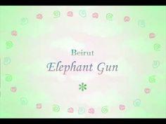▶ Beirut - Elephant Gun ( Lyrics ) - YouTube