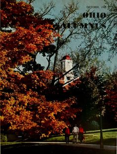 "The Ohio Alumnus, October 1960. ""Fall brings color to the Ohio University campus and to this month's cover of the Alumnus Magazine. The scene looks across the College Green from the Library, with Cutler Tower in the background."" :: Ohio University Archives"