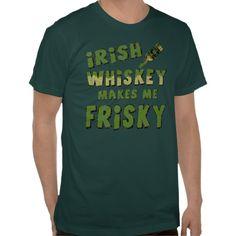 Irish Whiskey T-Shirt #stpatricksday #stpattys #stpattysday #shamrock #green #luck #irish #zazzle #sweepstakes