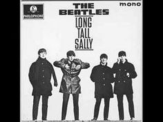 LONG TALL SALLY -- The Beattles