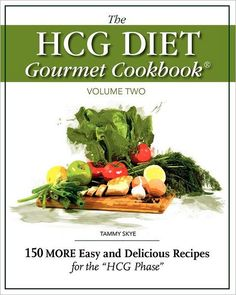 HCG Diet Gourmet Cookbook Vol. 2 - great 2nd book with new recipes from Tammy Skye. #hcg #hcgdiet