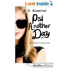 Amazon.com: Psi Another Day (Psi Fighter Academy) eBook: D.R. Rosensteel: Kindle Store