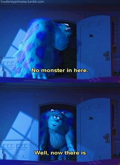 No monster in here, well now there is.