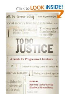 To Do Justice: A Guide for Progressive Christians: Rebecca Todd Peters, Elizabeth Hinson-Hasty (2013 APTS MidWinters Currie Lecturer)