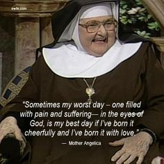 Share Mother Angelica's wit and wisdom on your Pinterest boards and watch Mother Angelica Live Classics, Tuesdays at 8 PM ET on EWTN.