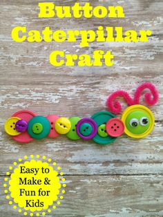 Button Caterpillar Craft ~ Easy & Fun for Kids to Make!