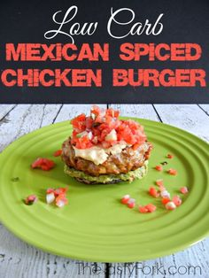 Low Carb Mexican Spiced Chicken Burger. This burger is loaded with everyone's favorite Mexican flavors but without all of the fat and calories! It's healthy comfort food.