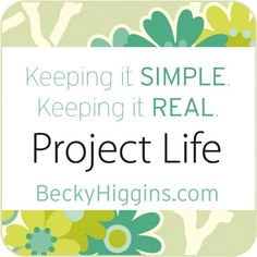 I love, Love, LOVE my #ProjectLife !!!