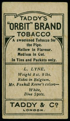 "Cigarette Card Back - Taddy's ""Orbit"" 