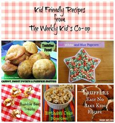 Kid Friendly Recipes from the Weekly Kid`s Co-Op