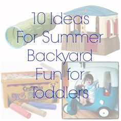 10 Ideas For Summer Backyard Fun For Toddlers