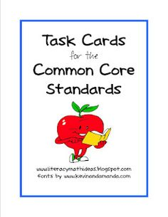 COMMON CORE TASK CARDS FOR EVERY GRADE LEVEL! Use them with any book. The task cards contains open-ended activities for EVERY ELA Literature and Informational Text Standard!!!!!!!Excellent for small group instruction and guided reading.