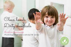 Nix Toxic Pink Soap in Schools - http://www.mommygreenest.com/pink-soap/