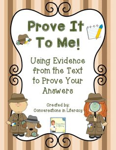 Prove It To Me FREEBIE!  Using Evidence from the Text to Prove Your Answers!!