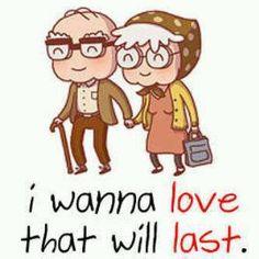 i wanna love that will last