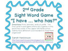 "second grade ""I have ... who has?"" sight word game packet"