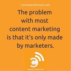 Employees are your most important content marketing asset
