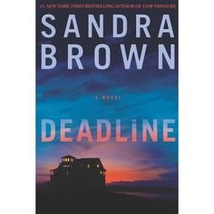 Deadline by Sandra Brown. Heartrending thriller that keeps you routing for the good guys and has a surprise ending. Throw in a love story and some dead terrorist.....very satisfying.