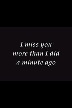 I never stop missing you...