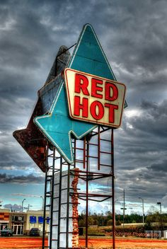 RED HOT Sign Meridian Mississippi.  Broke down here once on the way home from law school.  Sat under this sign for hours.