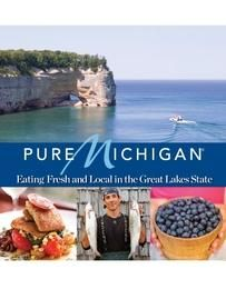 "Pure Michigan ""Eating Fresh in the Great Lakes State"" Hardcover Cookbook"
