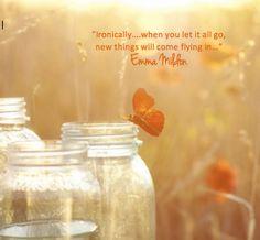 Let it go, let it in...Emma Mildon quote  www.emmamildon.com