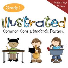 """First Grade Illustrated Common Core Standards Posters - Math and English-Language Arts Versions. """"I can"""" and """"we can,"""" re-written to be kid and teacher-friendly. Highly rated by teachers everywhere!"""