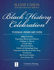 Illini Union Ballroom - Special Black History Month menu on Tuesday, February 25th