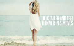 Look Taller and Feel