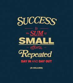 life motto, remember this, inspiring quotes, real life, daily quotes, success quotes, baby steps, poster, small effort