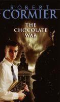 The Chocolate War / Robert Cormie