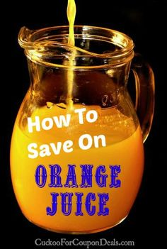 How to Save on Orange Juice